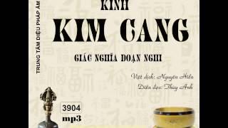 Diễn đọc: Kinh Kim Cang Giác Nghĩa Đoạn Nghi (HQ)