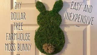 Diy Dollar Tree Quick And Inexpensive Farmhouse Moss Bunny