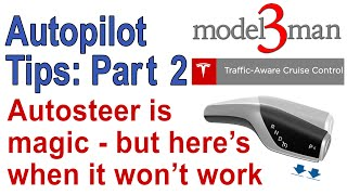 Model 3 Tip Of The Day #14: AUTOSTEER - and when you should NOT use it!