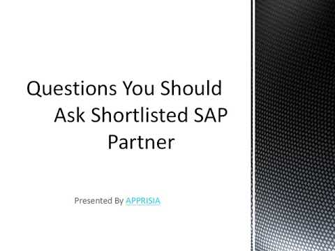 Ask 5 Questions for the shortlisted SAP Support Provider or SAP Partner