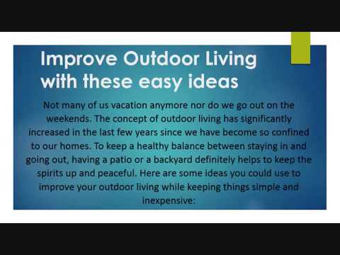 Improve Outdoor Living With These Easy Ideas