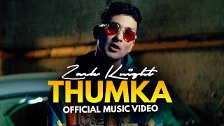 Thumka – Zack Knight