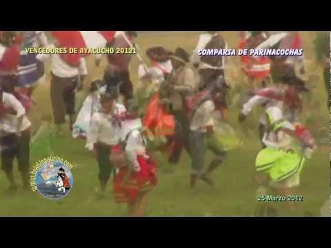 CARNAVALES VENCEDORES DE AYACUCHO 2012 - PARINACOCHAS