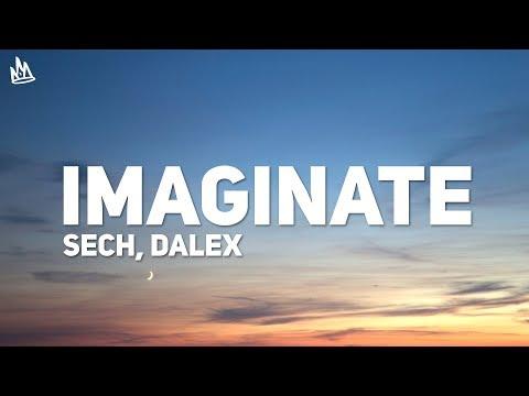 Sech, Dalex - Imaginate (Letra) (ft. Justin Quiles, Lenny Tavárez, Feid, Cazzu)