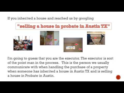Selling a house in probate in Austin?