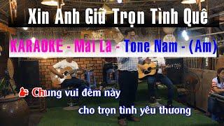 Karaoke - Xin Anh Giữ Trọn Tình Quê | Tone Nam | Guitar Bolero Mái Lá - Nhạc Sống