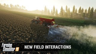 Farming Simulator 19 - New Field Interactions