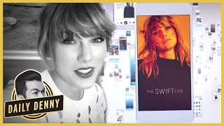 Taylor Swift Previews 'The Swift Life' App & Here's Why Swifties Will Love It | Daily Denny