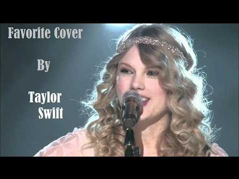 My Favorite Covers By Taylor Swift
