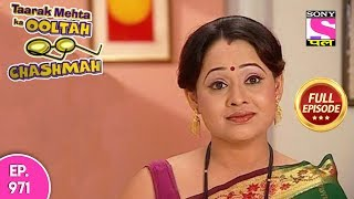 Taarak Mehta Ka Ooltah Chashmah - Full Episode 971 - 19th February , 2018