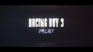 [ MV OFFICIAL ] RACING BOY 3 - PHÚC REY