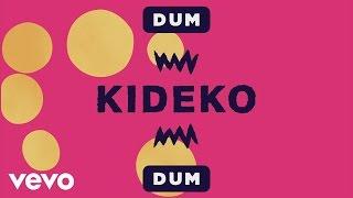 Kideko - Dum Dum (Audio)