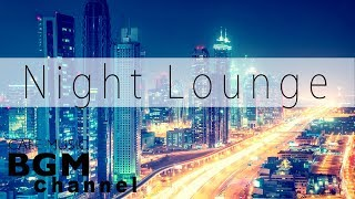 Night Lounge Jazz Music - Smooth Jazz Music - Relaxing Jazz Music For Work, Study