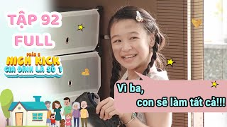 Gia đình là số 1 Phần 2   Tập 92 Full: Lam Chi bất ngờ thay đổi - Hứa Sẽ Ngoan vì bệnh tình của Papa