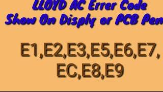 Carrier split AC error code - E3 , E6 ,E5 - Dilip vare
