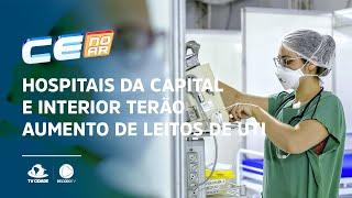 Hospital Leonardo da Vinci e Hospitais do Interior terão aumento de leitos de UTI
