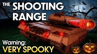 THE SHOOTING RANGE #171: WARNING! Very Spooky! / War Thunder