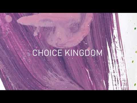 Choice Kingdom