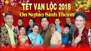 Hài Tết Mới Nhất 2018 - Tết Vạn Lộc 2018: ƠN NGHĨA SINH THÀNH | Vượng Râu, Bảo Liêm, Bảo Chung