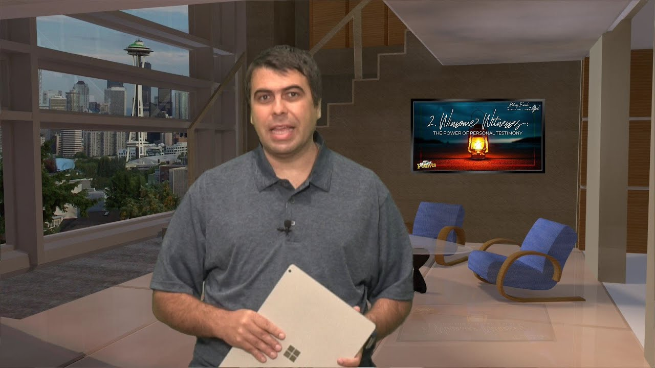 Winsome Witnesses: The Power of Personal Testimony - Sabbath School Lesson 2, Q3, 2020