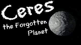 Ceres: the Forgotten Planet - the History of Ceres for Kids - FreeSchool