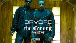 Dr. Dre & Snoop Dogg - The Coming (Explicit)