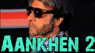 Aankhe 2 Movie Trailer   Amitabh Bachchan   Arshad Warsi