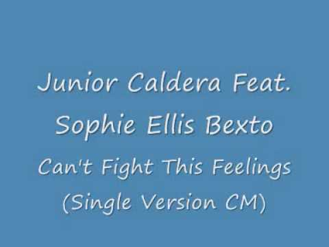 Junior Caldera Feat. Sophie Ellis Bextor - Can't Fight The Feeling (Version Remix)