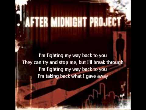 After Midnight Project - Fighting My Way Back (w/ Lyrics)