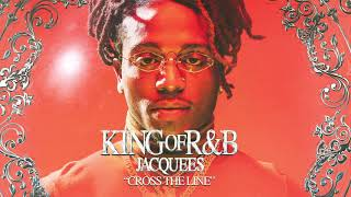 Jacquees - Cross The Line (Official Audio)