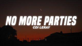 Coi Leray - No More Parties (Lyrics)