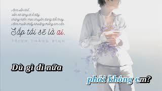 Sắp Tới Sẽ Là Ai - Trịnh Thăng Bình「KARAOKE」