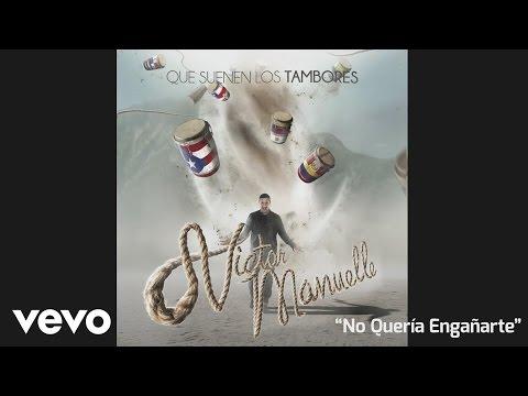 Víctor Manuelle - No Quería Engañarte (Cover Audio)