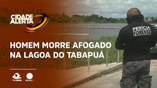 Homem morre afogado na Lagoa do Tabapuá