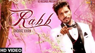 Rabb – Andaaz Khan Punjabi Video Download New Video HD