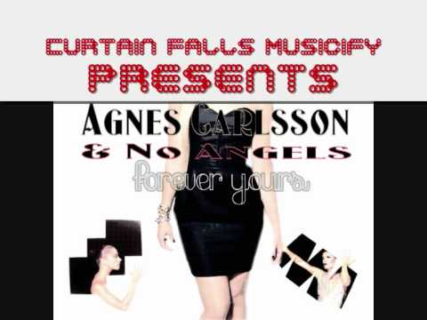 Agnes Carlsson feat. No Angels --- Forever Yours -- New 2011!! Mi$$ Kærli