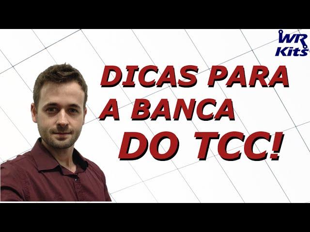 DICAS PARA APRESENTAR O TCC PARA A BANCA!