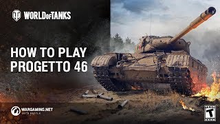 How to Play: Progetto 35 mod 46.