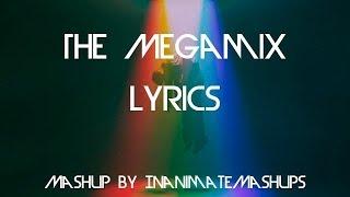 The Megamix Mashup - Imagine Dragons (Lyrics)(Music by Inanimatemashups)