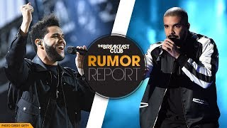 The Weeknd May Have Taken Subliminal Shots At Drake On New Track