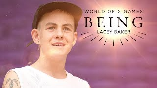 Lacey Baker: BEING | X Games
