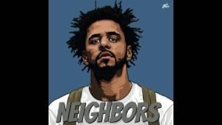 J Cole - Neighbors [LYRICS HQ][Explicit]