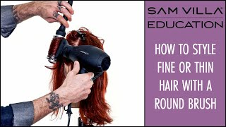 How to Style Fine or Thin Hair to Achieve More Volume and Fullness - Round Brush Technique - YouTube