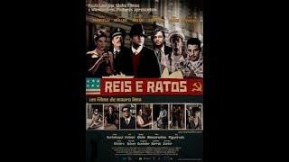 Reis e Ratos-   Filme nacional completo