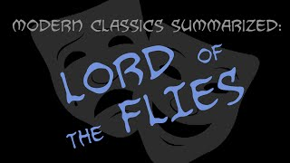 Modern Classics Summarized: Lord Of The Flies