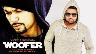 Woofer – Vicky – Bohemia