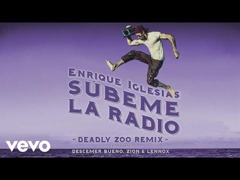 SUBEME LA RADIO (Deadly Zoo Remix) (Lyric)