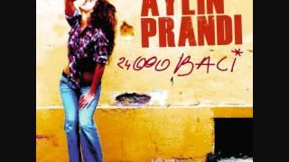 Aylin Prandi - 24 000 Baci