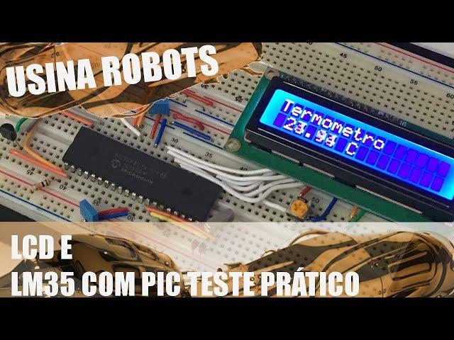 LCD E LM35: TESTE PRÁTICO | Usina Robots US-2 #067