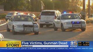 Gunman Kills 5, Self In Bakersfield Shooting Rampage